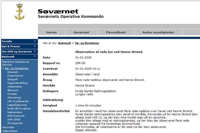 6c14ddebf6a En eftersøgning først på aftenen efter, at nødblus er observeret over havet  ved Henne Strand, giver heller intet resultat. Dog bemærker SOK i  beskrivelsen ...
